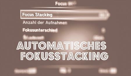 Fokus Stacking